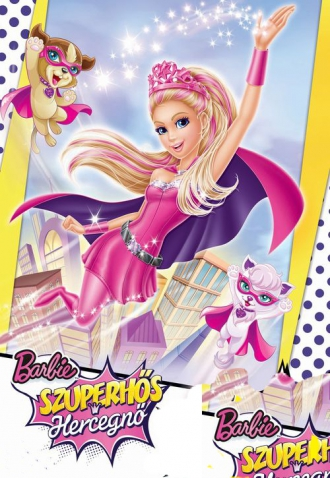 Barbie - Szuperhős hercegnő