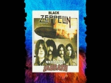 Black Zeppelin -Whole Lotta Sabbath