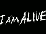 I Am Alive trailer