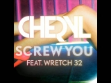 CHERYL - Screw You (feat.Wretch32)