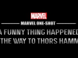 Marvel One-Shot: A Funny Thing Happened On The...