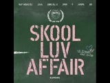 01. BTS (BANGTAN BOYS) - SKOOL LUV AFFAIR (INTRO)