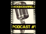 Smoking Barrels Podcast #1: Sorozatgyilkosos...