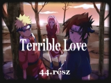 Terrible Love #44