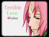 Terrible Love #48