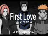 First Love-2.rész