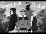 First Love-3.rész