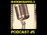 Smoking Barrels Podcast #5: Oscar 2015