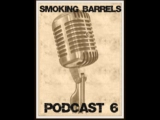 Smoking Barrels Podcast #6: Guillermo del...