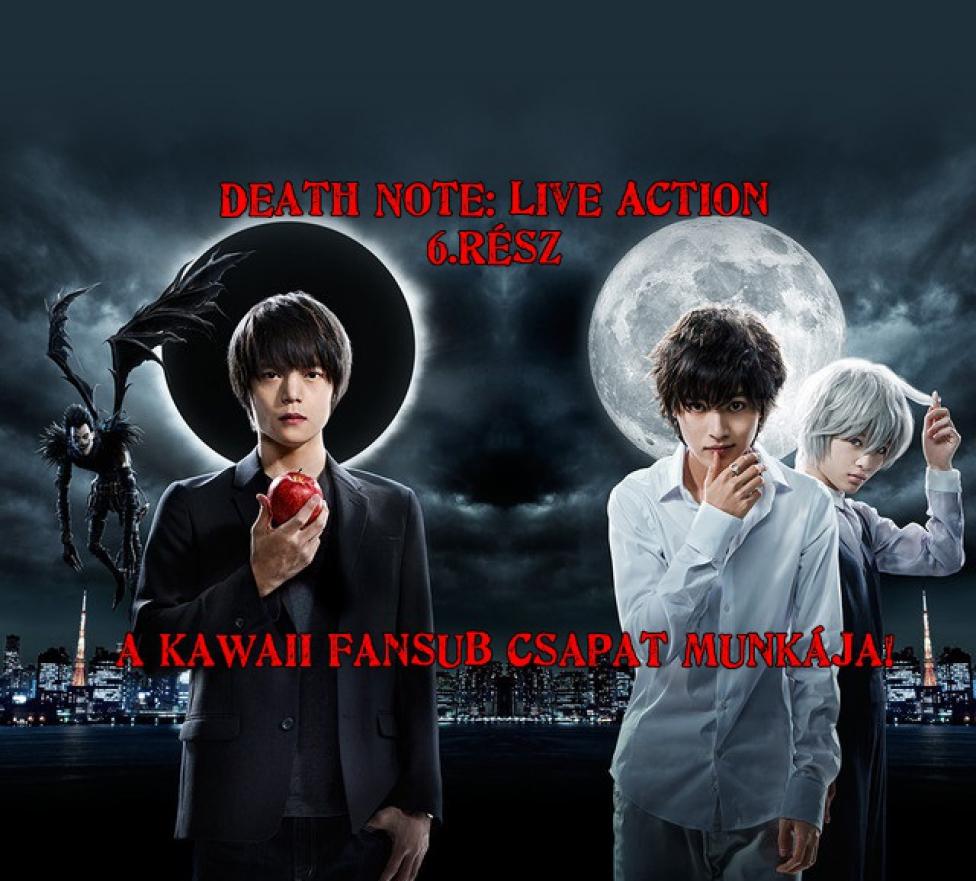 [Kawaii-FS] Death Note: Live Action 6.rész [Magyar Felirat