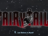 Fairy Tail - 21. opening (Believe In Myself)