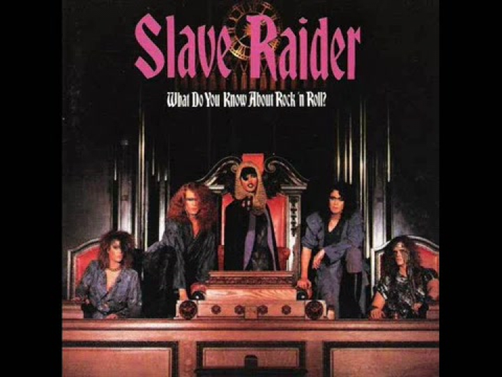 Slave Raider - What Do You Know About Rock 'N Roll - [1988]►Full Album