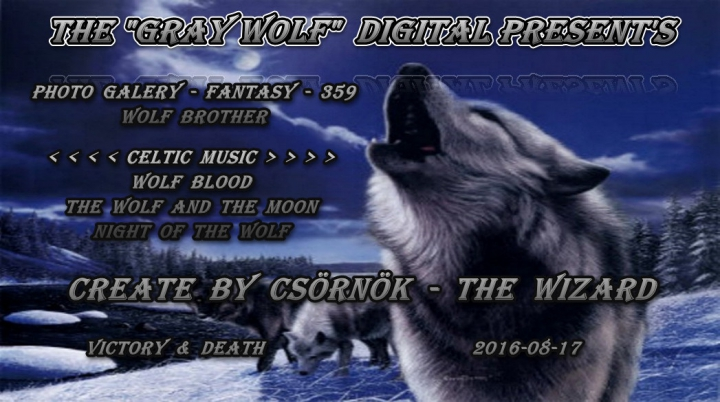 Photo Galery-Fantasy-359-Wolf Brother-Create by Csörnök-2016-08-17-720p