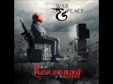 War and Peace - The Flesh and Blood Sessions...