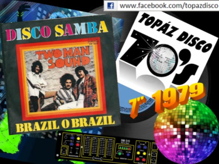 Two Man Sound - Disco Samba (7 Inch Single)