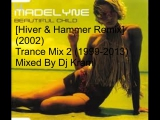 Trance Mix 2 (1999-2013): Mixed By Dj kram