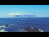 B.A.P - Honeymoon (hun sub)