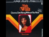 Viola Wills - Gonna Get Along Without You Now...