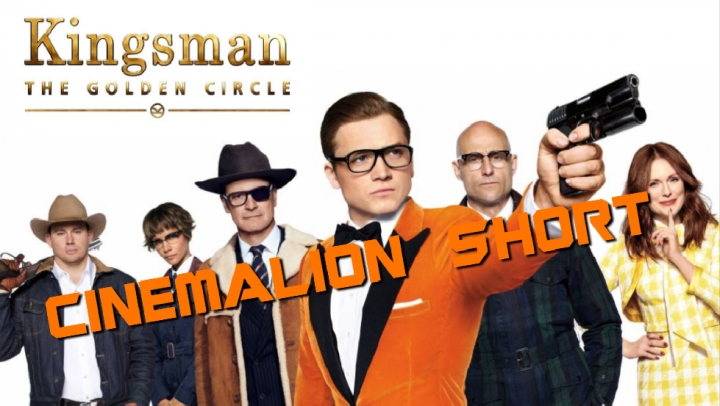 CinemaLion Short - Kingsman 2. (Spoiler)