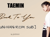 TAEMIN - Back To You [HUN SUB]