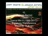 Trance Mix 6 (1999-2017)- Emotions...