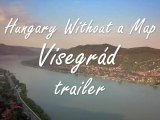 Hungary Without a Map - Visegrád előzetes
