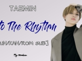 TAEMIN - Into The Rhythm [HUN SUB]