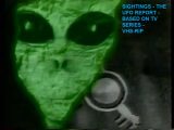 Sightings - The UFO Report - Based On The TV...