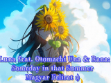 Luna feat. Otomachi Una & Rana: Someday in...