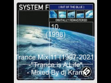 Trance Mix 11 (1997-2021)- Trance Is A Life-...