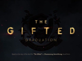 The Gifted Graduation 13. befejező rész